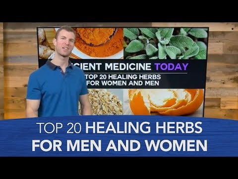 Top 20 Healing Herbs for Women and Men