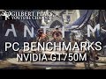 This game is broken - Anthem PC Benchmarks - Nvidia GT 750M