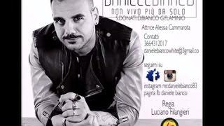 Daniele Bianco - Non vivo più da solo ( Ufficiale) Resimi