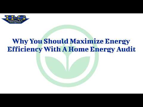 Why You Should Maximize Energy Efficiency With A Home Energy Audit