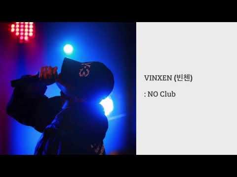 빈첸 (VINXEN) - NO CLUB / Sinking Down with yo