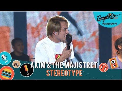 Akim & The Majistret  Stereotype  Gegaria Konsert #KitaOK