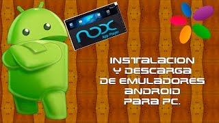Instalación y descarga de emulador Android para Pc.