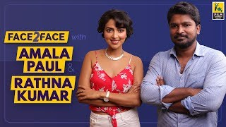 Amala Paul And Rathna Kumar Interview With Baradwaj Rangan | Face 2 Face