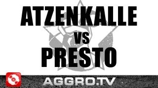 RAP AM MITTWOCH - ATZENKALLE VS PRESTO - FINALE VOM 02.05.2012 (OFFICIAL HD VERSION AGGRO TV)