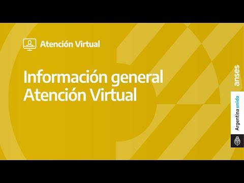 Información general de la Atención Virtual de ANSES