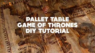 Pallet Table Game Of Thrones - Diy Tutorial