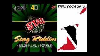 STAG RIDDIM MIX - TRINIDAD SOCA 2013 - DJ SOCAHOLIC PRODZ