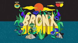 The Bronx - Superbloom [Official Audio]