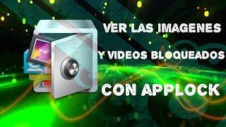 como desbloquear las imágenes y vídeos escondidos en applock Video