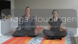 3 simpele Yoga houdingen- goed voor nek, schouders en rug - MAMA-ISH- MARIEKE WESTERVELD