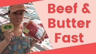 Keto Beef and Butter Fast