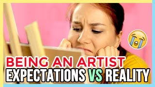Expectations Vs Reality  | The Struggles of Being an Artist 🎨 #relatable