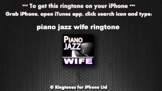 Piano Jazz Wife Calling Ringtone