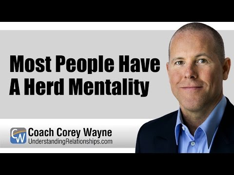 Most People Have A Herd Mentality