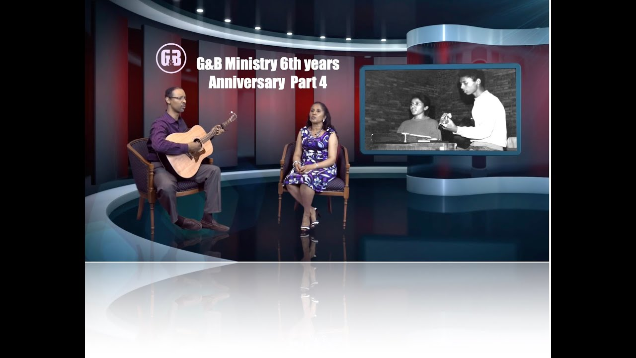 G&B Ministry 6th Years Anniversary Special Program PART 4