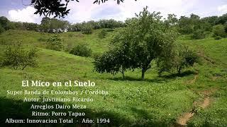 El Mico En El Suelo - Super Banda de Colomboy / Cordoba.