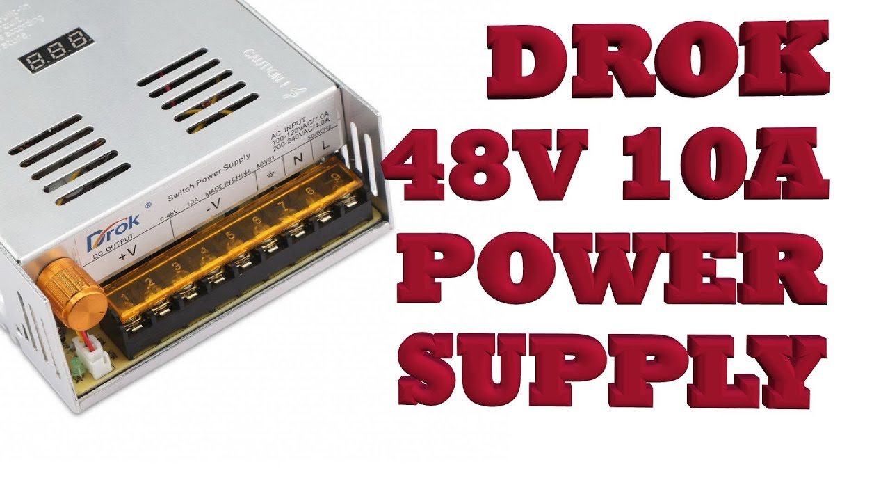 Drok 48vdc 10a Adjustable Power Supply Feed Cnc Pt4 Youtube Regulated 220vac To 24vdc Using Voltage Regulator