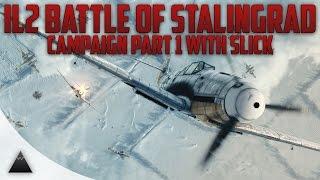 Il-2 Sturmovik: Battle of Stalingrad Campaign Part 1 (getting acclimated)