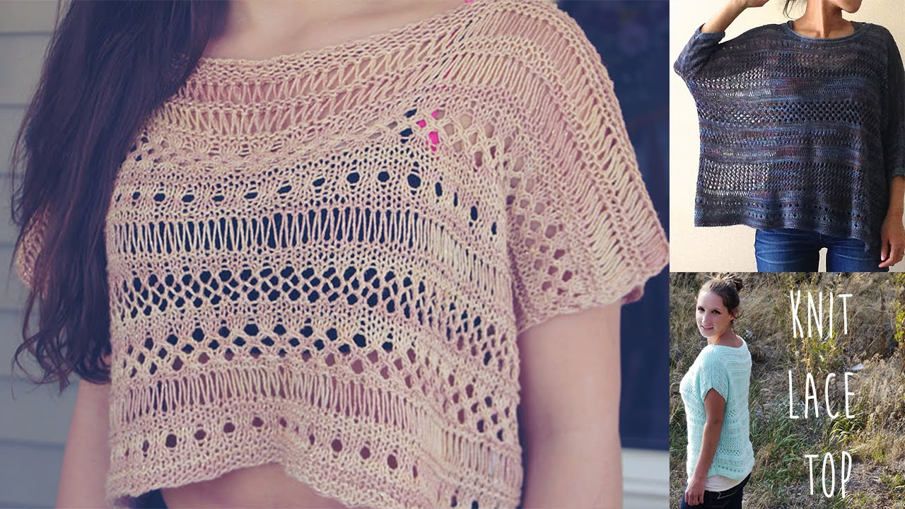 KNITTING TUTORIAL- EASY LACE TOP - YouTube