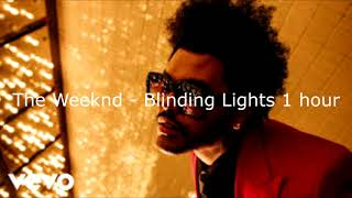 Gambar cover The Weeknd - Blinding Lights 1 Hour