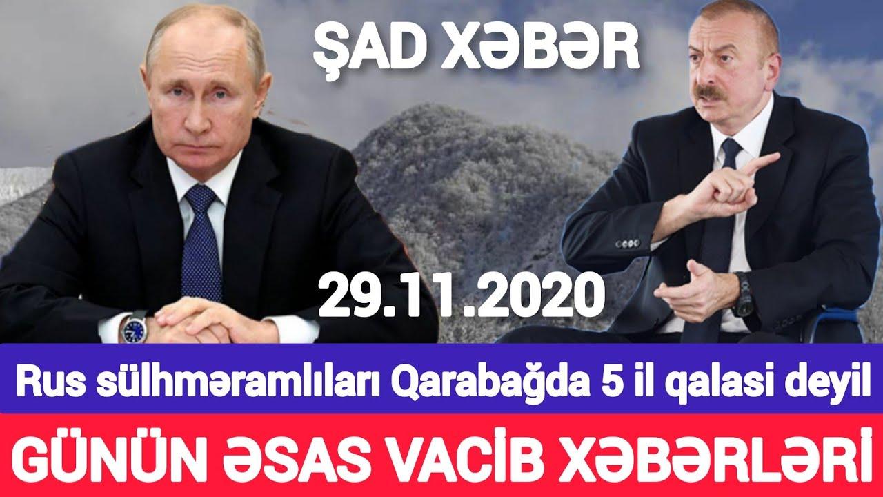 Yekun xəbərlər 29.11.2020 Rus sülhməramlıları Qarabağda, son xeberler bugun 2020