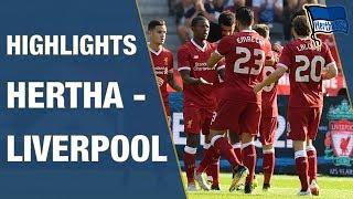 HIGHLIGHTS HERTHA VS. LIVERPOOL - PRESEASON - Hertha BSC - Berlin - 2018 #hahohe