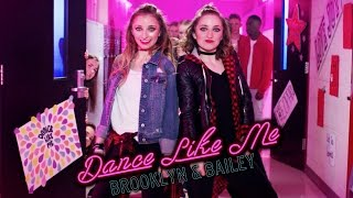 brooklyn and bailey – dance like me official music video