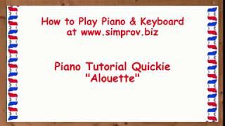 Learn Piano Fast 23 - Alouette