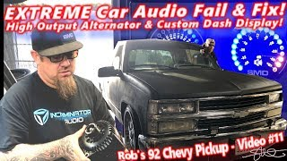 Extreme Car Audio FAIL & Fix '92 Chevy - High Output Alternator & Custom LED Dash Display Video 11