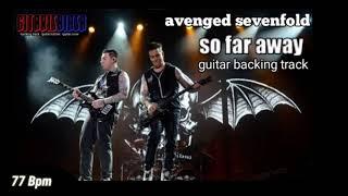Avenged Sevenfold - So Far Away guitar backing track ( tanpa suara gitar )