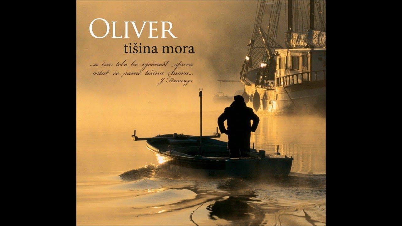 Oliver Dragojevic - Tisina mora (album)