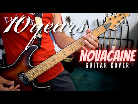 10 Years - Novacaine (Guitar Cover)