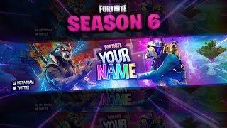 FREE Fortnite: Season 6 Themed Banner Template! (Photoshop)