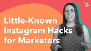 Little-Known Instagram Hacks for Marketers
