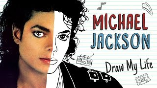 MICHAEL JACKSON  Draw My Life