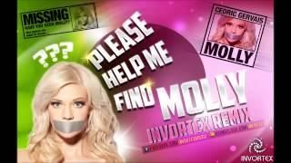 Cedric Gervais - Molly (Invortex Remix)