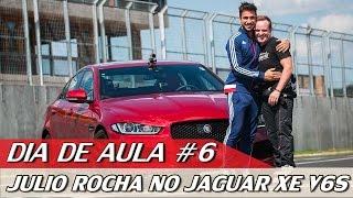 JULIO ROCHA NO JAGUAR XE V6S - DIA DE AULA #6 | ACELERADOS