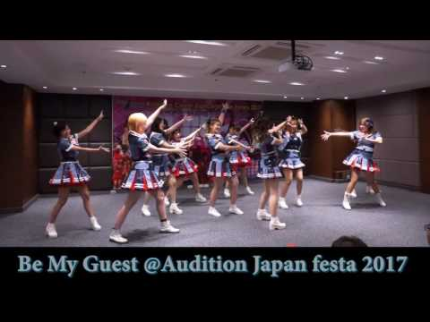 Be My Guest cover Iiwake maybe+Love Machine @ Audition Japan festa 2017