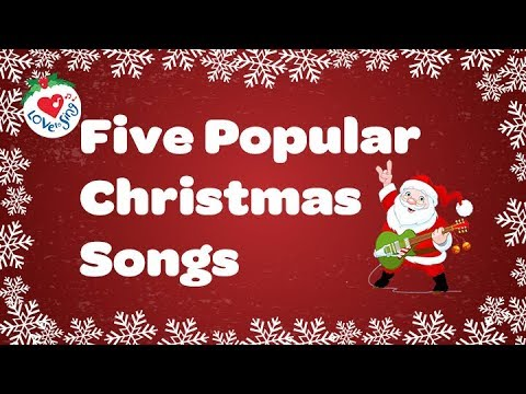 Best Christmas Music Playlist | 5 Popular Christmas Songs and Carols | With Sing Along Lyrics
