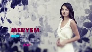 Meryem - Segunda Chamada de Estreia na ZAP Novelas