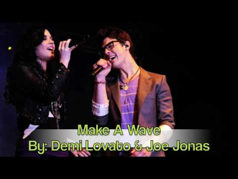 Image Result For Free Download Make A Wave Joe Jonas And Demi Lovato