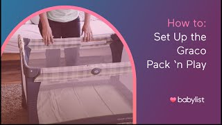 How to Set Up a Graco Pack n Play