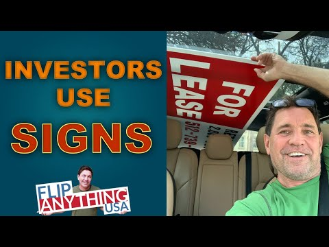 Successful Real Estate Investors Use Signs to keep their cashflow flowing. Flip Anything USA