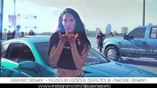 Arabic Remix Nûsfur Sözer Sepetci Amorf Remix ArabicVocalMix