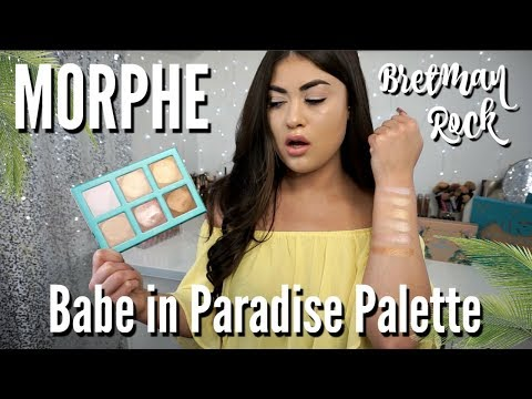 MORPHE x BRETMAN Babe in Paradise Highlighter Palette Review!