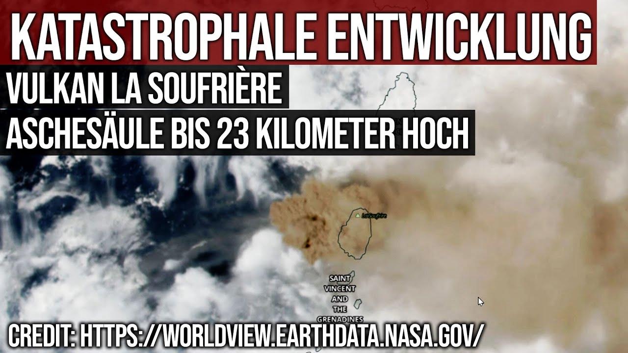 Katastrophale Entwicklung - Vulkan La Soufrière - Aschesäule bis 23 Kilometer Höhe