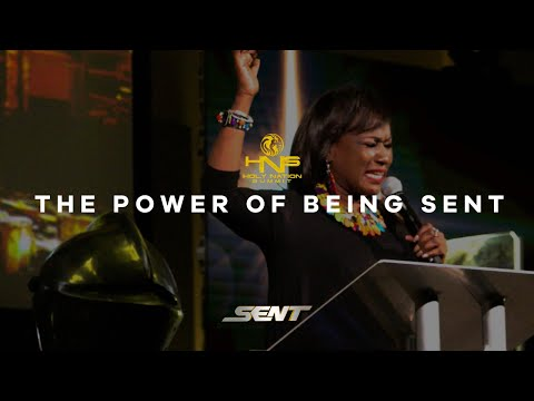 'THE POWER OF BEING SENT' | Dr. Patricia Bailey | Holy Nation Summit 2018 (#HNSV)