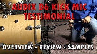 The Audix D6 -  Industry's Leading Kick Drum Mic - Review with Samples
