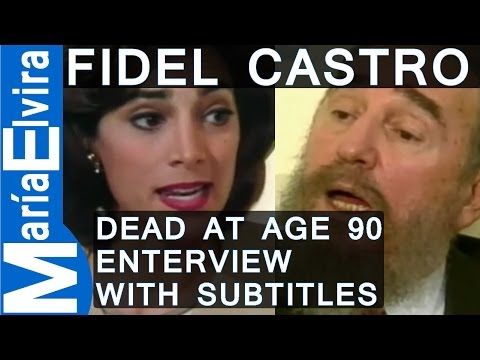 FIDEL CASTRO INTERVIEW BY MARÍA ELVIRA SALAZAR - ENGLISH SUBTITLES -  Fidel Castro dies at age   90